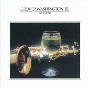 グローバー・ワシントンJr. Grover Washington Jr. Winelight
