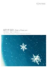 Let it goフルート楽譜