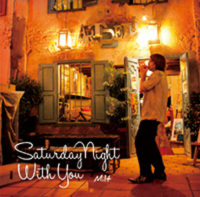 Saturday Night With You みると