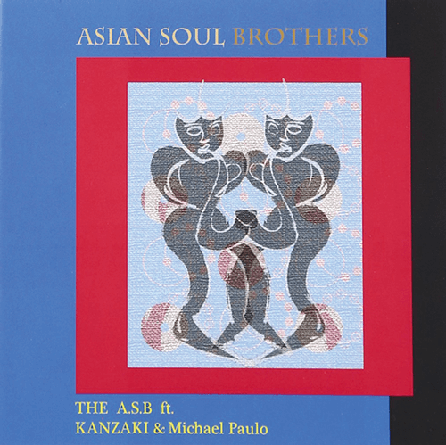 ASIAN SOUL BROTHERS