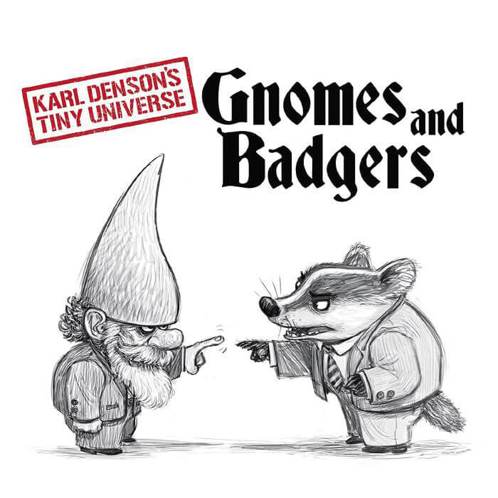 Karl,Gnomes & Badgers