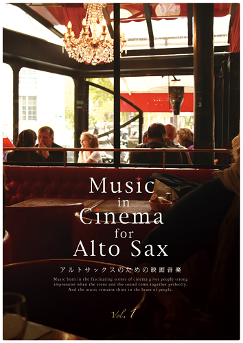 Music in Cinema for Alto Sax vol.1